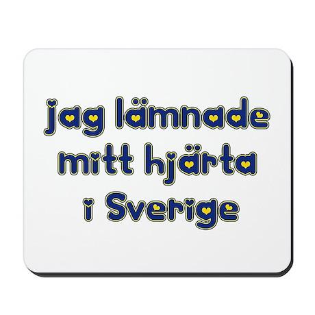 I left my heart in Sweden Mousepad