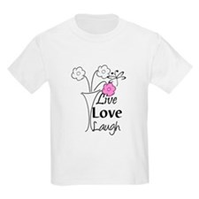 Live, Love, Laugh T-Shirt