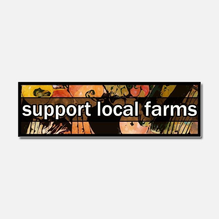 Cute Support local farms Car Magnet 10 x 3