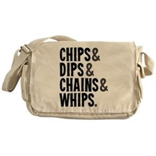 Chips Dips Chains and Whips Messenger Bag