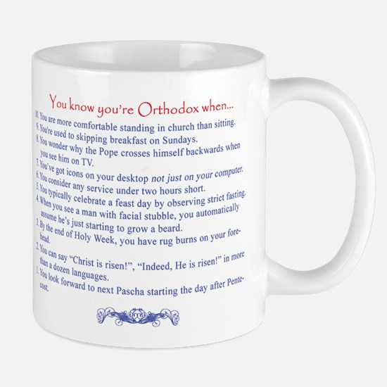 You Know Youre Orthodox When... Mug