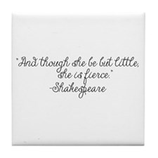 Though she be but little ~ Shakespeare Tile Coaste