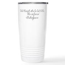 Though she be but little ~ Shakespeare Travel Mug