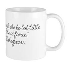 Though she be but little ~ Shakespeare Mug