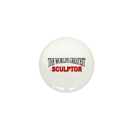 """""""The World's Greatest Sculptor"""" Mini Button"""