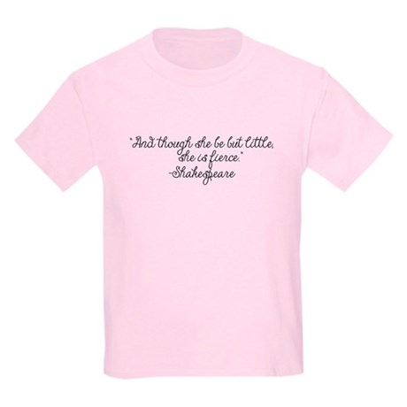 Though she be but little ~ Shakespeare T-Shirt