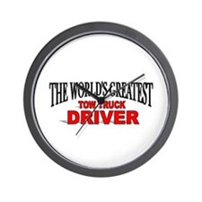 """""""The World's Greatest Tow Truck Driver"""" Wall Clock"""