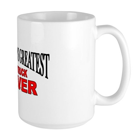"""The World's Greatest Tow Truck Driver"" Large Mug"