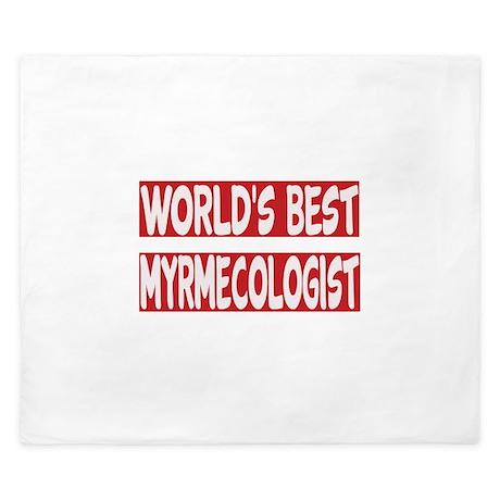 World's Best Myrmecologist King Duvet