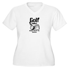 Golf Addict Rehab Is Out Of The Question T-Shirt