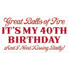 Balls of Fire 40th Birthday Wall Art Poster