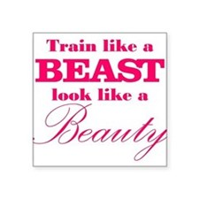 Train like a beast look like a beauty pink Sticker