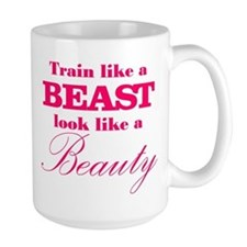 Train like a beast look like a beauty pink Mug
