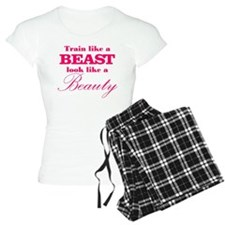 Train like a beast look like a beauty pink Pajamas