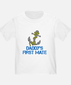 Daddys First Mate T-Shirt