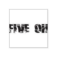 """five oh broken Square Sticker 3"""" x 3"""""""