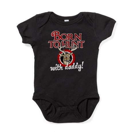 Born to Hunt With Daddy Baby Bodysuit