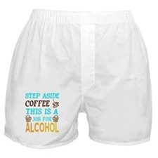 Step Aside Coffee Boxer Shorts