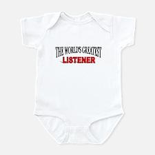 """""""The World's Greatest Listener"""" Infant Bodysuit"""