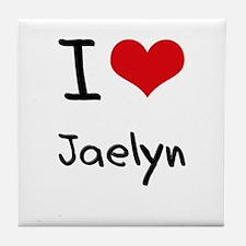 I Love Jaelyn Tile Coaster