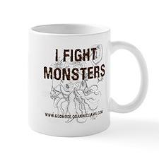 I Fight Monsters Mug