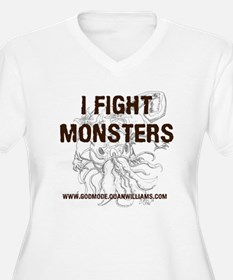 I Fight Monsters Plus Size T-Shirt