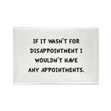 Disappointment Rectangle Magnet (100 pack)