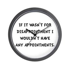 Disappointment Wall Clock