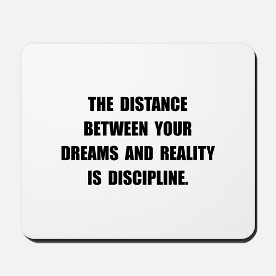 Discipline Quote Mousepad