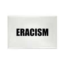 Eracism Rectangle Magnet (10 pack)