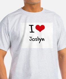 I Love Joslyn T-Shirt