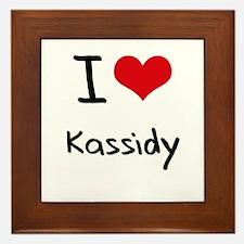 I Love Kassidy Framed Tile