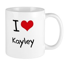 I Love Kayley Mug