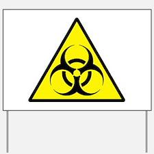 Biohazard Yard Sign