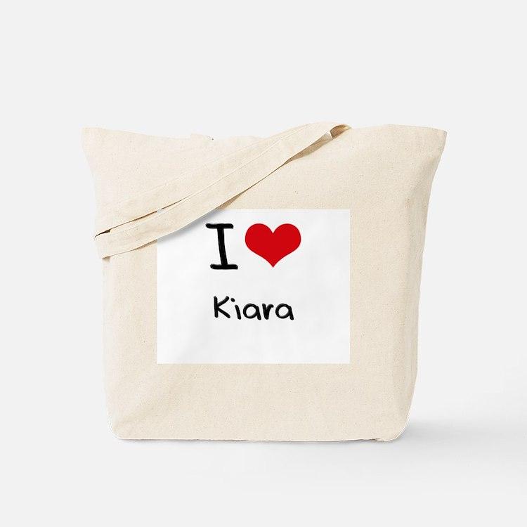 I Love Kiara Tote Bag