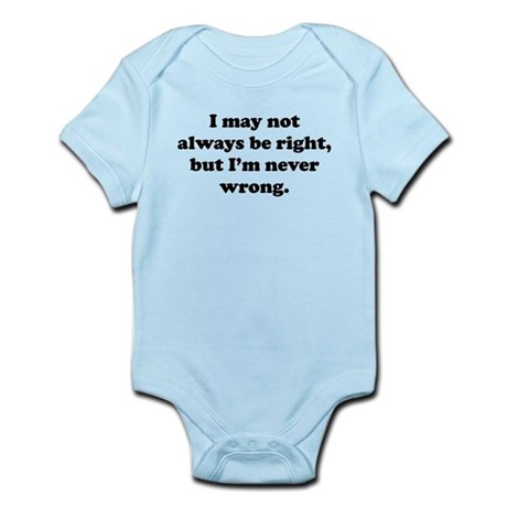 Im Never Wrong Body Suit