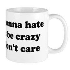 I Dont Care Small Mug