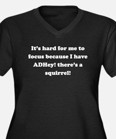 ADHey! Theres a squirrel! Plus Size T-Shirt