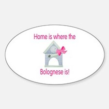 Home is where the Bolognese is Oval Decal