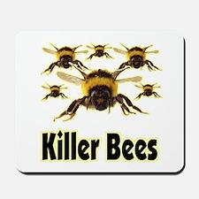 Killer Bees - 1 Mousepad