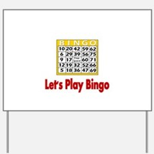 Lets play Bingo Yard Sign