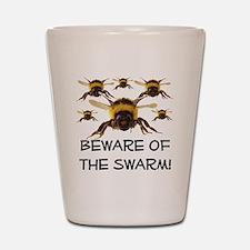 Beware Of The Swarm Shot Glass