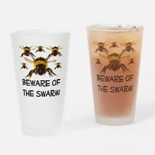 Beware Of The Swarm Drinking Glass