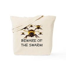 Beware Of The Swarm Tote Bag