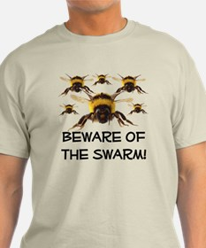 Beware Of The Swarm T-Shirt