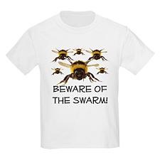 Beware Of The Swarm T-Shirt