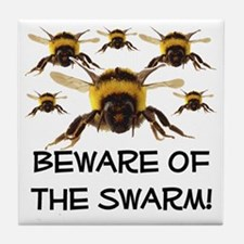 Beware Of The Swarm Tile Coaster