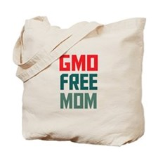 GMO Free Mom Tote Bag