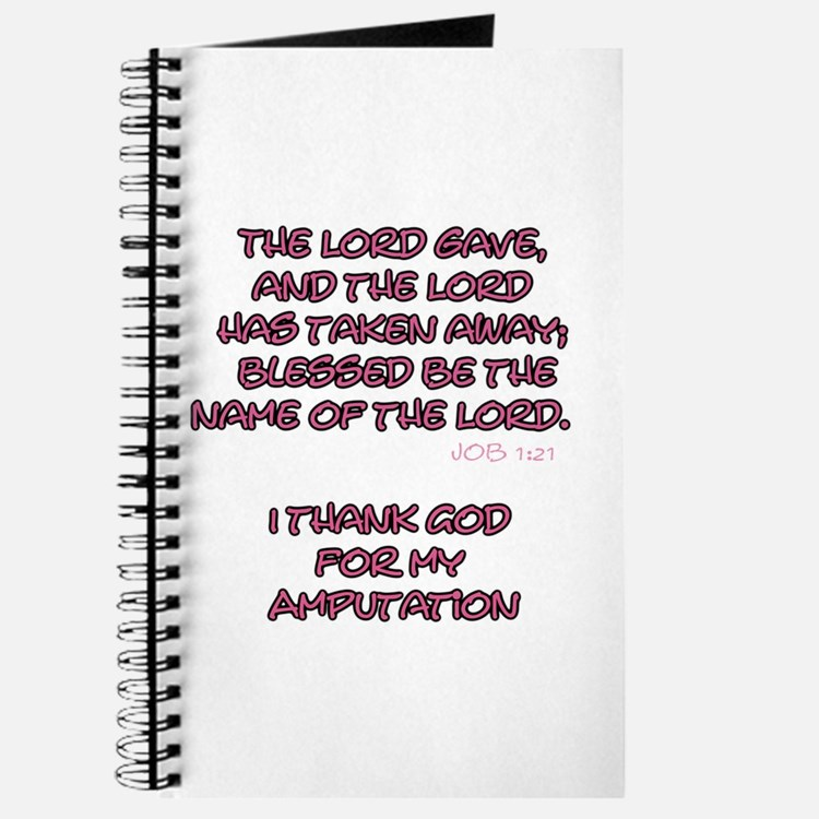 The Lord Gives... Amputee Shirt Journal