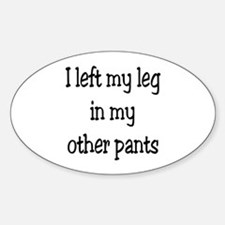 Left my leg... Decal